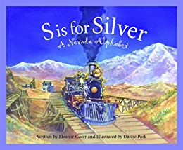 S is for Silver: A Nevada Alphabet (Discover America State by State) by [Coerr, Eleanor]
