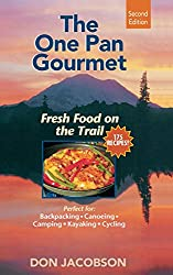 One-Pan Gourmet Fresh Food On The Trail