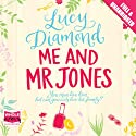 Me and Mr Jones Audiobook by Lucy Diamond Narrated by Jilly Bond