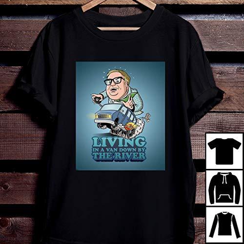 Living In A Van Down By The River Matt Foley T Shirt Chris Farley T-Shirt Long Sleeve Sweatshirt Hoodie