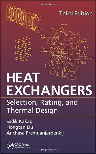 Heat Exchangers Selection Rating And Thermal Design Third Edition Kakac Sadik Liu Hongtan Pramuanjaroenkij Anchasa 9781439849903 Amazon Com Books