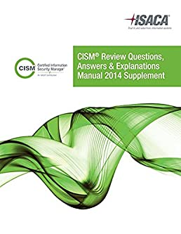cism review qae manual 2014 supplement isaca 9781604204148 amazon rh amazon com cism review manual 2014 pdf free download cism review manual 2014