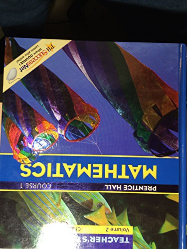 Prentice Hall Mathematics Course 1: Teacher's Edition (Volume 1: Chapters 1-6)