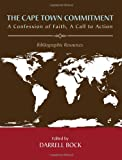 The Cape Town Commitment: a Confession of Faith, a Call to Action, Darrell Bock, 162564003X