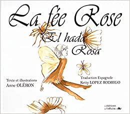 La fee rose: Amazon.es: Oléron, Anne, Lopez Rodrigo, Ketty ...