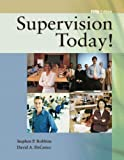 img - for Supervision Today! by Stephen P. Robbins (2006-01-09) book / textbook / text book