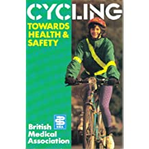 Cycling Towards Health & Safety