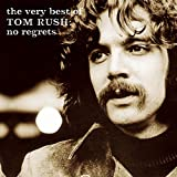 No Regrets: The Very Best Of Tom Rush