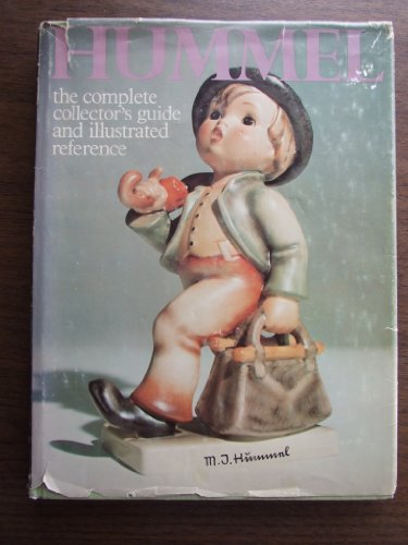 (Hummel: The complete collector's guide and illustrated reference)