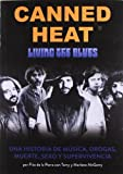 img - for Canned Heat: Living the blues book / textbook / text book