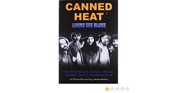 Blues canned death drug heat living music sex story survival