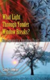 What Light Through Yonder Window Breaks?, Craig F. Bohren, 0486779815