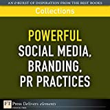 img - for FT Press Delivers: Powerful Social Media, Branding, PR Practices book / textbook / text book