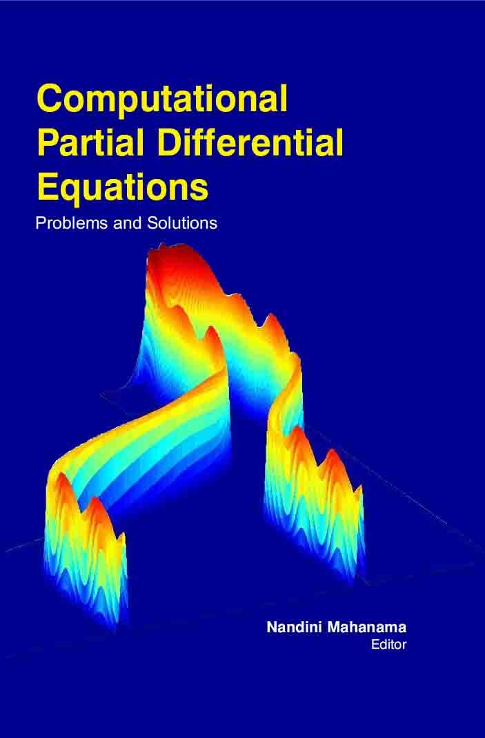 Download Computational Partial Differential Equations : Problems And Solutions ebook