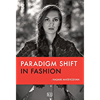 Paradigm shift in fashion (English Edition)