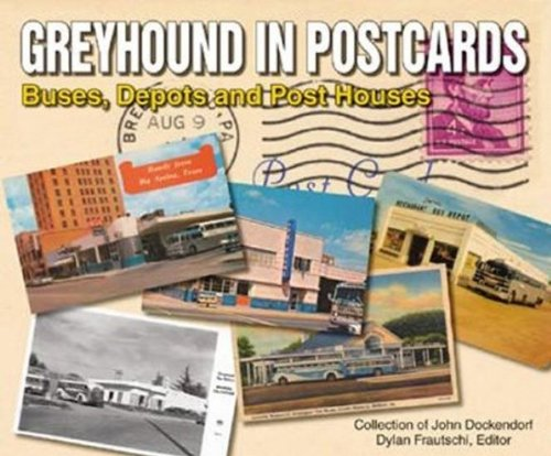 Greyhound in Postcards: Buses, Depots, and Post Houses (Depot Train Postcard)