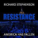 Resistance: New America, Book 2 | Richard Stephenson