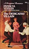 The Dedicated Villian (The Golden Chronicles, Book 6)