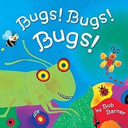 Bugs! Bugs! Bugs! by [Barner, Bob]