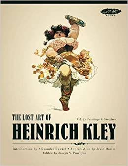 Book's Cover of The Lost Art of Heinrich Kley, Volume 2: Paintings & Sketches (Inglés) Tapa blanda – 25 agosto 2012