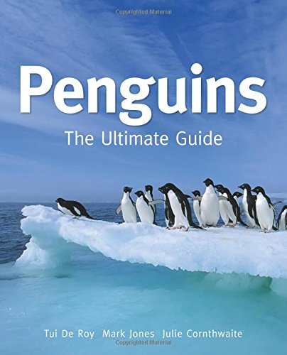 Penguins: The Ultimate Guide by Princeton University Press