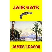 Jade Gate (Dr. Robert Gunn)