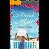 A French Affair: A perfect feel good summer romance