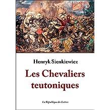 Les Chevaliers teutoniques (Littérature étrangère)
