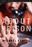 About Prison (Wadsworth Contemporary Issues in Crime and Justice)