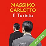 Il turista | Massimo Carlotto