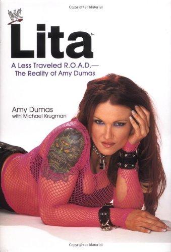 Lita: A Less Traveled R.O.A.D.-The Reality of Amy Dumas (WWE)
