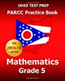 OHIO TEST PREP PARCC Practice Book Mathematics Grade 5, Test Master Test Master Press Ohio, 150246439X