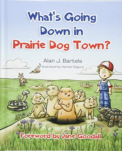 - What's Going Down in Prairie Dog Town