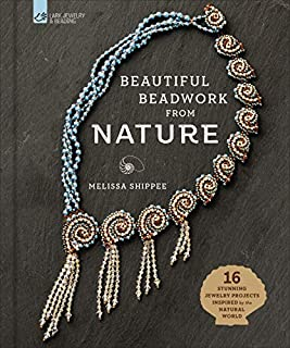 Book Cover: Beautiful Beadwork from Nature: 16 Stunning Jewelry Projects Inspired by the Natural World
