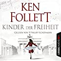 Kinder der Freiheit (Die Jahrhundert-Saga 3) Audiobook by Ken Follett Narrated by Philipp Schepmann