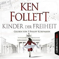 Kinder der Freiheit (Die Jahrhundert-Saga 3)