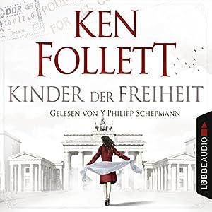 Kinder der Freiheit (Die Jahrhundert-Saga 3) Hörbuch