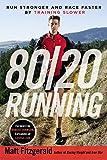 80/20 Running, Matt Fitzgerald, 0451470885