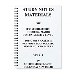 Amazon in: Buy STUDY NOTES MATERIALS FOR BSC MATHEMATICS HONOURS