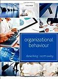 Organizational Behaviour, King, Daniel and Lawley, Scott, 019960309X