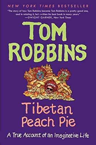 - Tibetan Peach Pie: A True Account of an Imaginative Life
