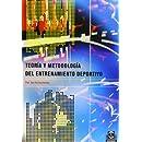 Teoria y Metodologia del Entrenamiento Deportivo (Spanish Edition)