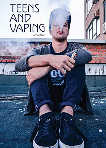 Teens and Vaping by Referencepoint Press