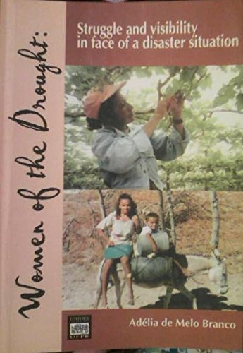 Women of the Drought Struggle and Visibility in Face of a Disaster Situation pdf epub
