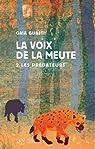 La voix de la meute, Tome 2 : Les prédateurs par Guasti