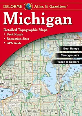 Michigan Atlas & Gazetteer (Delorme Atlas & Gazeteer)
