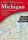 Michigan Atlas & Gazetteer (Delorme Michigan Atlas and Gazeteer)