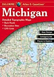 DeLorme® Michigan Atlas & Gazetteer (Delorme Atlas & Gazeteer)