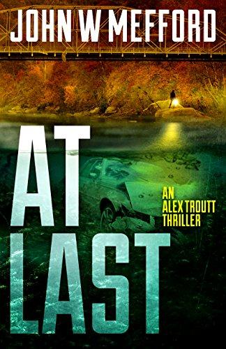AT Last (An Alex Troutt Thriller, Book 6) (Redemption Thriller Series)