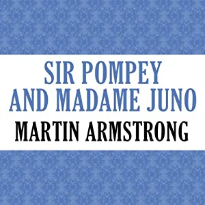 Sir Pompey and Madame Juno Audiobook